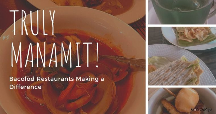 Truly Manamit: Bacolod Restaurants Making a Difference